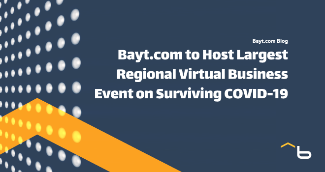 Bayt.com to Host Largest Regional Virtual Business Event on Surviving COVID-19