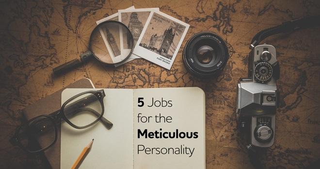 5 库博体育直播 for the Meticulous Personality