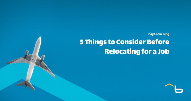 5 Things to Consider Before Relocating for a Job
