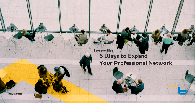6 Ways to Expand Your Professional Network